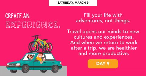 Sunday, March 9 - Create an experience.